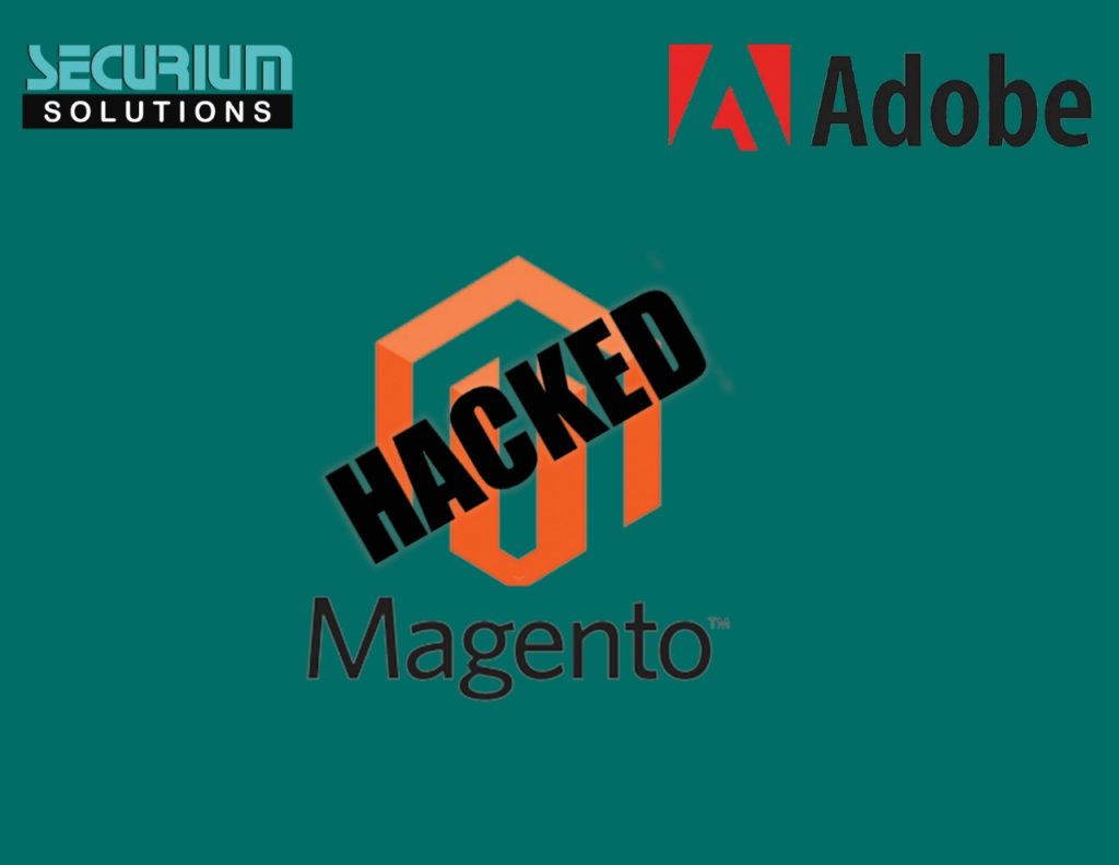 Magento Hacked | Securium Solutions