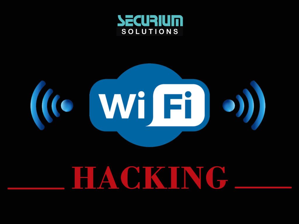 Wi-Fi Hacking | Securium Solutions Pvt Ltd