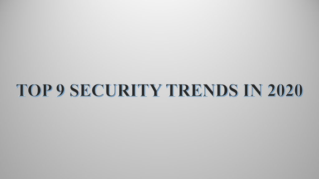 Security Trends 2020 | Securium Solutions Pvt Ltd